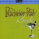 Various Artists. Ultra Lounge Vol. 4. Bachelor Pad Roy