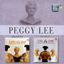 Peggy Lee. Latin Ala Lee. Ole Ala Lee