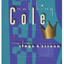 Nat King Cole. Songs From Stage And Screen