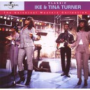 The Universal Masters Collection. Ike and Tina Turner