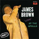 James Brown. Live At The Apollo. Part 1