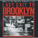 Mark Knopfler. Last Exit To Brooklyn