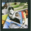 Robert Palmer. Addictions. Volume 1
