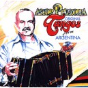 Astor Piazzolla. Original Tangos From Argentina