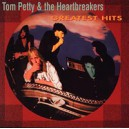 Tom Petty And The Heartbreakers. Greatest Hits