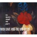 Nick Cave and The Bad Seeds. No More Shall We Part