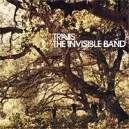 Travis. The Invisible Band