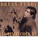 Bryan Ferry. As Time Goes By
