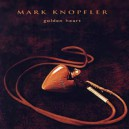 Mark Knopfler. Golden Heart