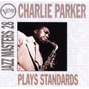 Charlie Parker Plays Standards. Jazz Masters 28